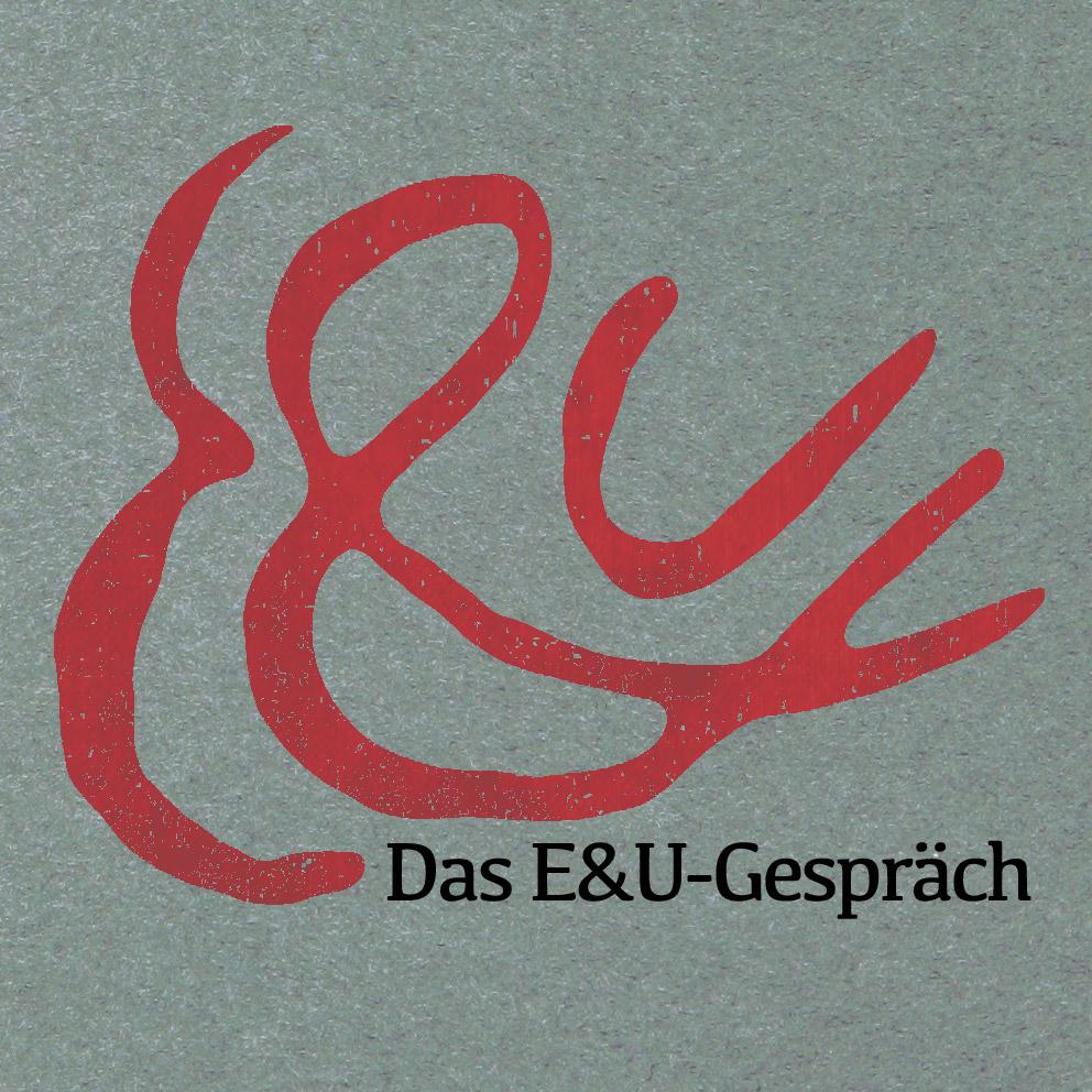 Das E&U-Gespräch